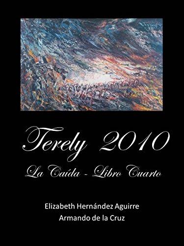 Terely  2010 La Caída 1 de 4 por Elizabeth Hernández