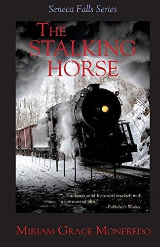 The Stalking-Horse: Volume 5 (The Seneca Falls Series) by Miriam Grace Monfredo (2014-02-22)