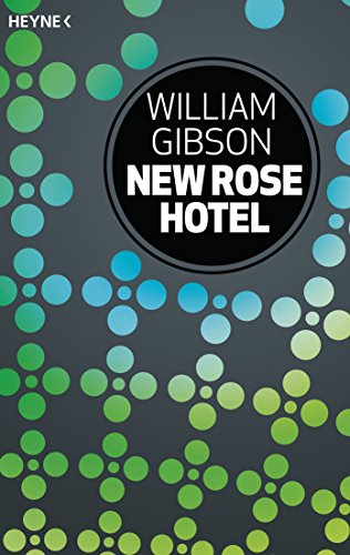 New Rose Hotel: Erzählung (German Edition)