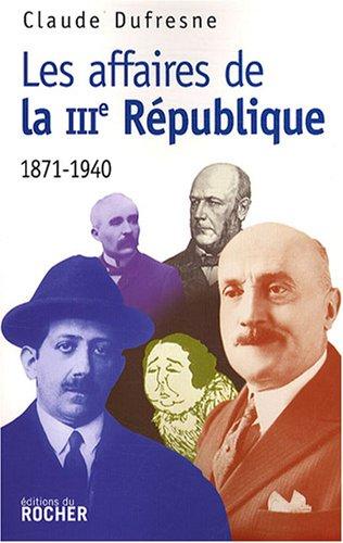 Lesaffaires de la IIIe République