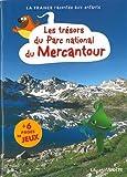Telecharger Livres LES TRESORS DU PARC NATIONAL MERCANTOUR (PDF,EPUB,MOBI) gratuits en Francaise