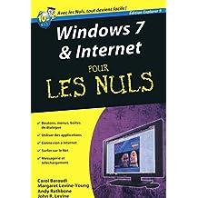 Windows 7 et Internet ed. Explorer 9 Poche Pour les nuls by John R. Levine (2011-10-13)