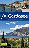 Gardasee: Reiseführer mit vielen praktischen Tipps. - Eberhard Fohrer