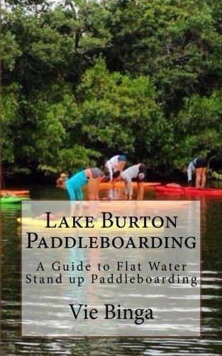 Lake Burton Paddleboarding: A Guide to Flat Water Stand up Paddleboarding