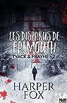 Tyack & Frayne, tome 2 : Les Disparus de Falmouth par Fox
