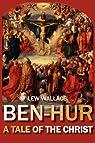 Ben-Hur: A Tale of the Christ par Wallace