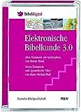 bibeldigital: Elektronische Bibelkunde 3.0