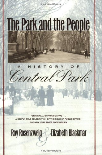 The Park and the People: A History of Central Park (Central Zoo Park)