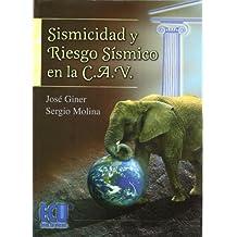 Sismicidad y riesgo sísmico en la CAV