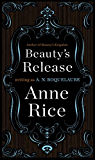 Beauty's Release: A Novel (Sleeping Beauty Trilogy Book 3) (English Edition)