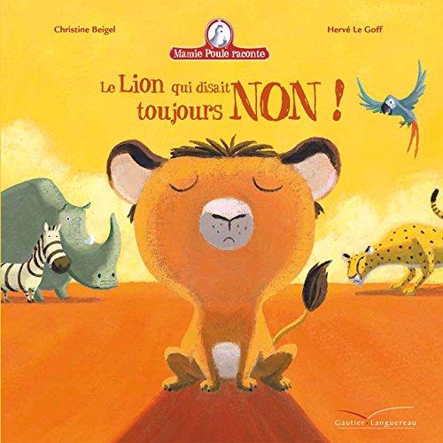 Le lion qui disait toujours non !