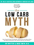 Image de The Low Carb Myth: Free Yourself from Carb Myths, and Discover the Secret Keys T