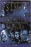 Fondazione. La Paura Di Isaac Asimov 1° Ed. 1998 Mondadori