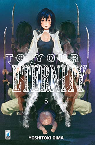To your eternity: 5