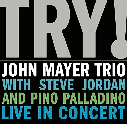 Try (Live In Concert) (John Mayer Live La In)