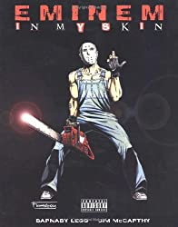In My Skin: The Eminem Graphic by Barnaby Legg (2004-11-01)