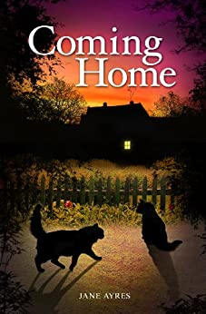 Coming Home (The journey of two special cats Book 1) by [Ayres, Jane]