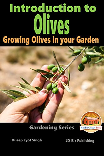 introduction-to-olives-growing-olives-in-your-garden-gardening-series-book-6-english-edition