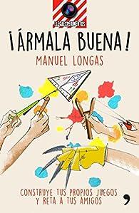 ¡Ármala buena! par Manuel Longas
