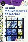 EVASION NIVEAU 6 LA NUIT MOUVEMENTEE DE RACHEL + CD  - 9788429444209 par Varios autores