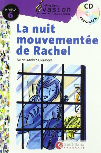 EVASION NIVEAU 6 LA NUIT MOUVEMENTEE DE RACHEL CD (Evasion Lectures FranÇais) - 9788429444209