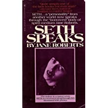 Seth Speaks by Jane Roberts (1981-11-05)