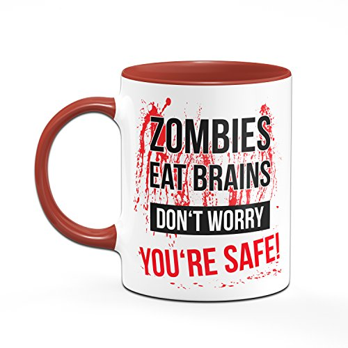 Zombie Tasse Zombies Eat Brains Don´Worry You´RE Safe! - 2