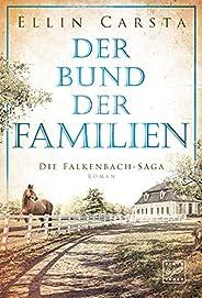 Der Bund der Familien (Die Falkenbach-Saga 3)