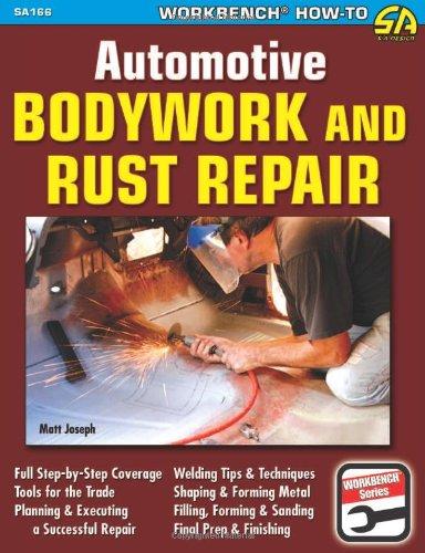 Automotive Bodywork and Rust Repair por Matt Joseph