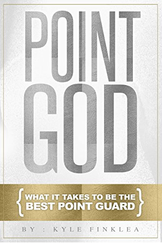 Point God: What it takes to be the Greatest Point Guard (English Edition) por Kyle Finklea