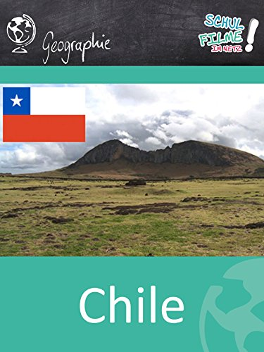 Chile - Schulfilm Geographie