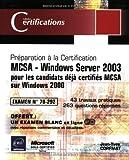 Image de MCSA - Windows Server 2003 - pour les candidats déjà certifiés MCSA sur Windows 2000 - Examen 70-292