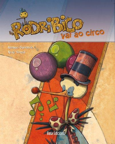 Rodribico vai ao circo (Galician Edition) por Manuel Guisande