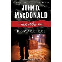 The Scarlet Ruse: A Travis McGee Novel by John D. MacDonald (2013-08-13)