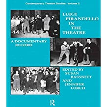 [(Luigi Pirandello in the Theatre : A Documentary Record)] [By (author) Susan Bassnett-McGuire ] published on (September, 1993)