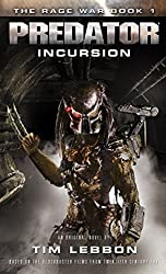 Predator - Incursion: The Rage War 1