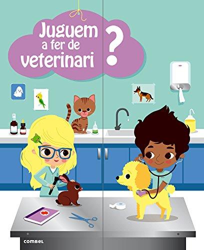 Juguem a fer de veterinari? por Anne-Sophie Baumann