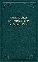 Bradshaw's Canals and Navigable Rivers: of England and Wales (Old House)
