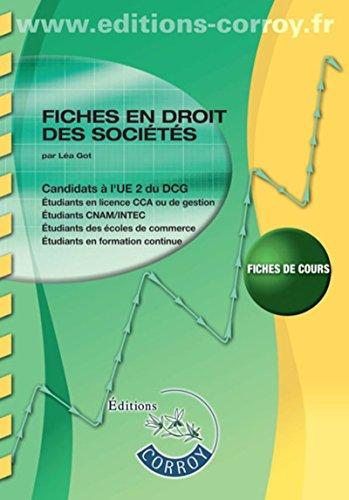 Fiches : droit des sociétés et groupememnts d'affaires - Entreprise en difficulté - Droit pénal de affaires: Candidats à l'UE 2 du DCG et UE1 du DSCG. Fiches de cours