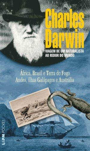 Viagem de um naturalista ao redor do mundo (Volume Único) (Portuguese Edition) por Charles Darwin