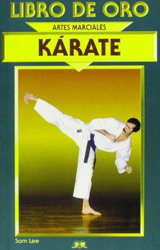 Karate - artes marciales libro de oro