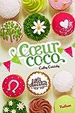 Coeur Coco - Tome 4