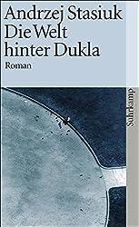 Die Welt hinter Dukla: Roman (suhrkamp taschenbuch)