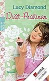 Diät-Pralinen (German Edition)