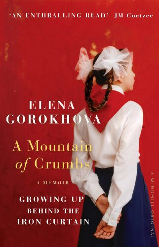 A Mountain of Crumbs: Growing Up Behind the Iron Curtain (Blue Hibiscus)