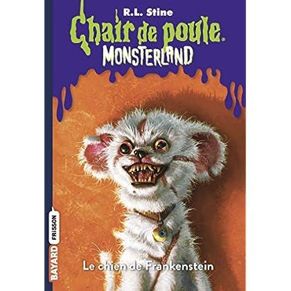 Monsterland, Tome 04: Le chien de Frankenstein
