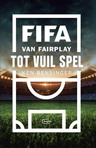 FIFA (Dutch Edition) por Ben Bensinger