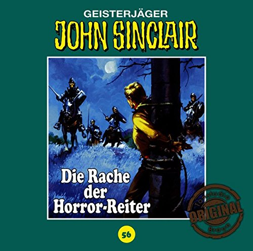 John Sinclair (56) Die Rache der Horror-Reiter (Jason Dark) Tonstudio Braun / Lübbe Audio 2017