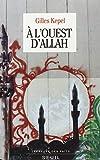 À l'ouest d'Allah