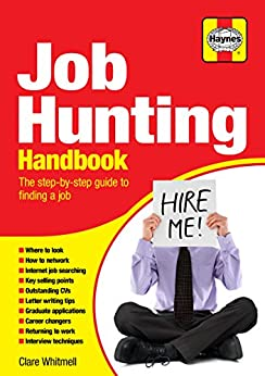 Job Hunting Handbook: The step-by-step guide to finding a job by [Whitmell, Clare]